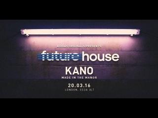 Adidas Originals Presents Kano #MadeInTheManorTakeover Live Performance @ Future House