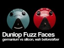 Dunlop Fuzz Face | Germanium vs Silicon, fuzz before after wah, history and more!