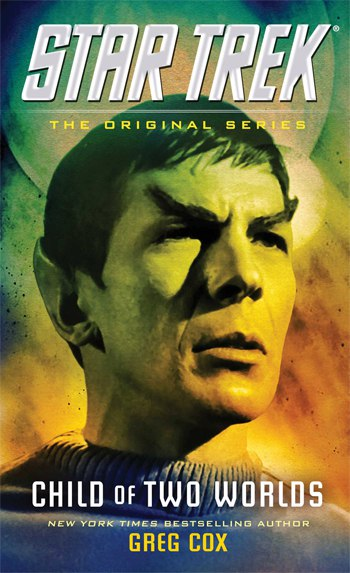 Greg Cox - Child of Two Worlds (Star Trek. The Original Series)