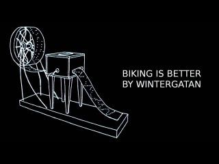 Biking Is Better By Wintergatan / Track 5/9