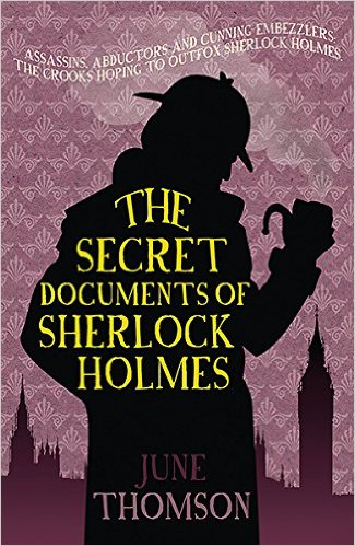 June Thomson - The Secret Documents of Sherlock Holmes