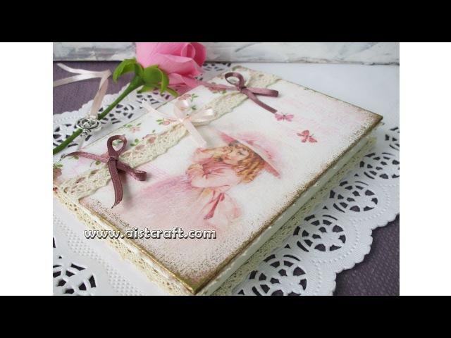 Decoupage journal cover tutorial - DIY Vintage style journalnotebooknotepad - Shabby chic