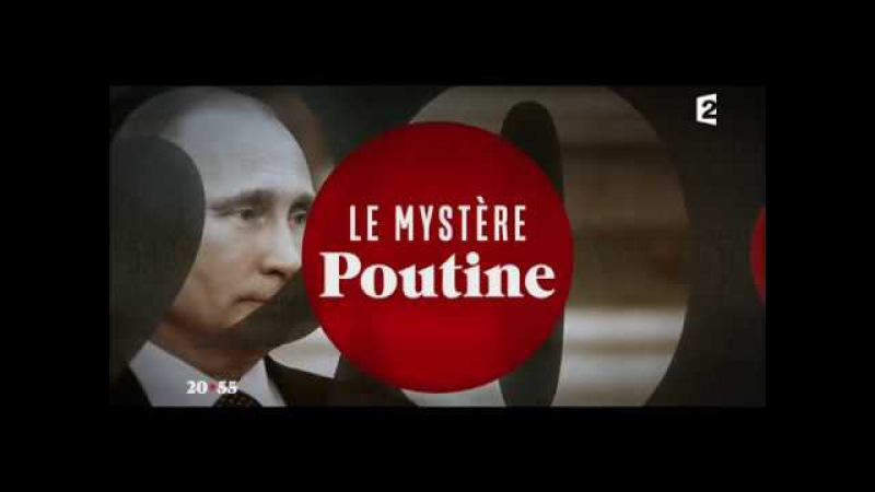 Le Mystere Poutine L'integrale Documentaire France 2 15 12 2016