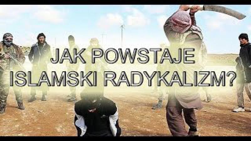 Jak powstaje radykalizm islamski Analiza wywiadu z polskim dżihadystą