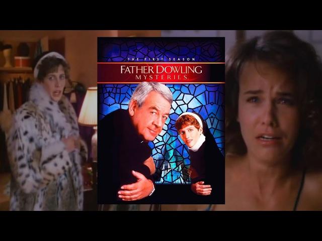Тайны отца Даулинга 1x03 Тайна девушки по вызову Детектив Криминал Драма
