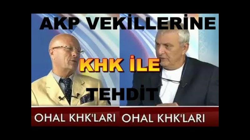 Demokrasiye ihanet Saraydan AKP'li vekillere tehdit gibi KHK Erol MÜTTERCİMLER