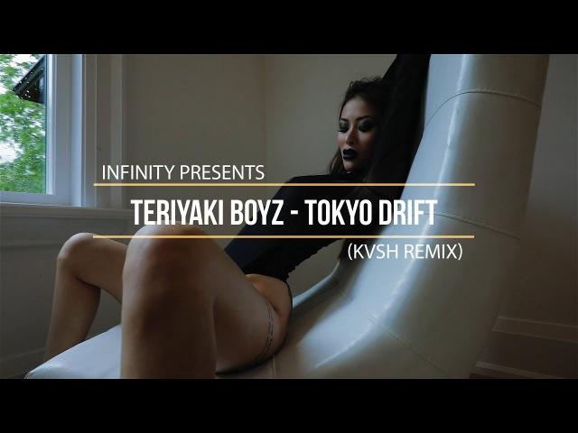 Teriyaki Boyz Tokyo Drift KVSH REMIX INFINITY enjoybeauty