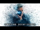 Chilling, Decay Effect: Photoshop Tutorial