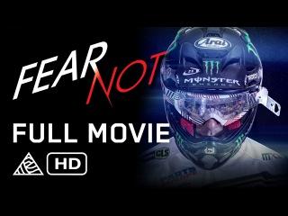 Fear Not (2015) | Dean Wilson, Tommy Searle, Gautier Paulin, Jeremy McGrath | Full Movie