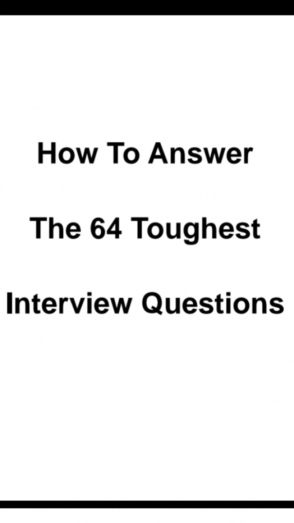 64 Toughest Interview Questions