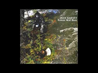Alex Harvey - Roman Wall Blues (1969)