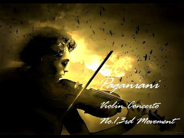 ❤♫ 帕格尼尼 - D大調第一號小提琴協奏曲,第三樂章(迴旋曲;精神抖擻的
