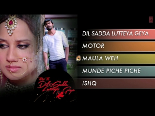 """Tere Te Dil Sadda Lutteya Geya"" Full Songs (Jukebox-1) _ Ashmit Patel_ Mangi Maha"