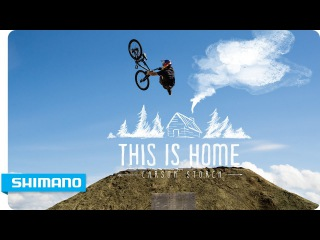 Carson Storch - This Is Home | SHIMANO