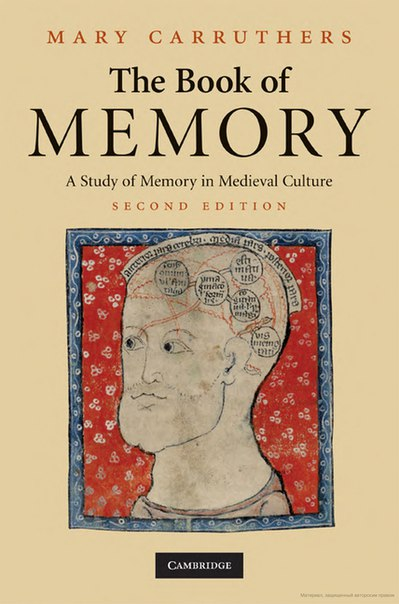 The Book of Memory  A Study of Memory in Medieval Culture