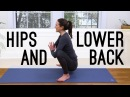 Yoga For Hips Lower Back Release Yoga With Adriene