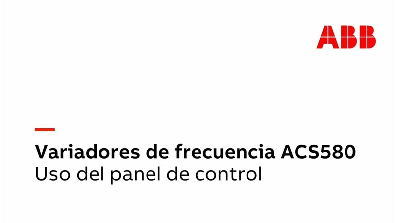 ACS580 - Cómo utilizar el panel de control del variador