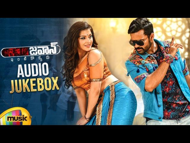Jawaan Songs Audio Jukebox Sai Dharam Tej Mehreen Raashi Thaman S Jawaan Telugu Movie