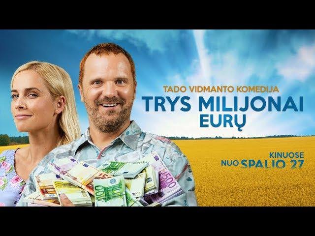 TRYS MILIJONAI EURŲ (2017) - Oficialus Treileris - Tado Vidmanto komedija