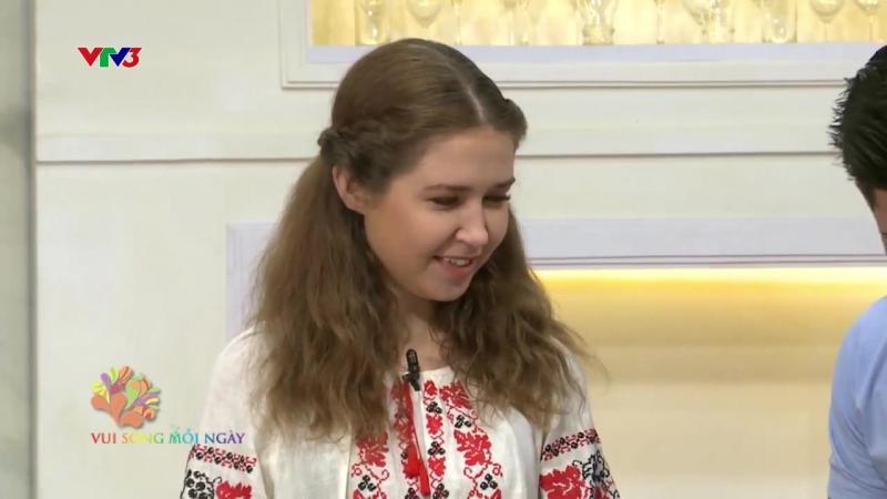 VUI SỐNG MỖI NGÀY VTV3 MÓN ĂN TÔT CHO SỨC KHỎE CỦA NGƯỜI UKRAINE SÚP BROSCH CHU THỊ TV