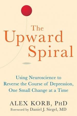 The Upward Spiral Workbook - Alex Korb