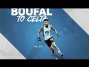 Sofiane Boufal Southampton 2017 18 Welcome To Celta Vigo