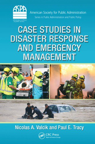 Case Studies in Disaster Response and Emergency Management (2013)