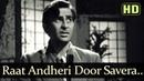 Raat Andheri Door Savera Raj Kapoor Nargis Aah Mukesh Evergreen Hindi Songs