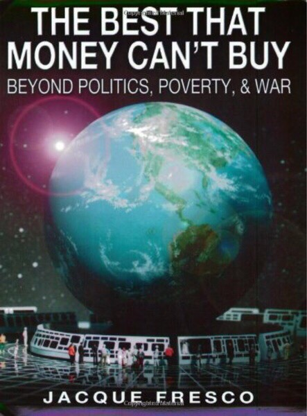 The Best That Money Can't Buy-Beyond Politics, Poverty, & War