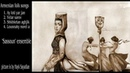 Sassoun ensemble Ay loti yar jan and Armenian other folk songs