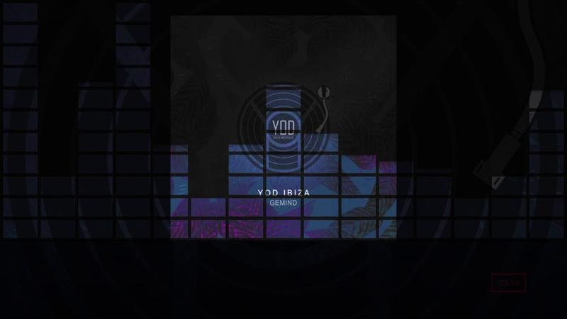 YoD Ibiza - Gemind