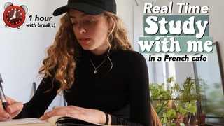 Real Time Study with Me in a French Café: 1 Hour *with break* Study Motivation