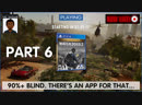 Can we hack it? Yes we can! It's Watch Dogs 2 90% Blind | Part 6