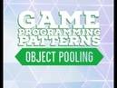 Object Pooling in depth Game Programming Patterns in Unity C