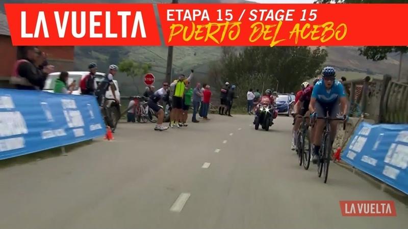 Puerto del Acebo - Stage 15 | La Vuelta 19