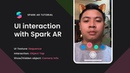 Spark AR: UI Interaction - Interactive with 2D objects