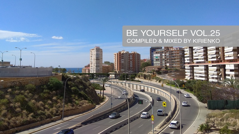 BE YOURSELF 2019 vol. 25 - compiled mixed by DJ Kirienko