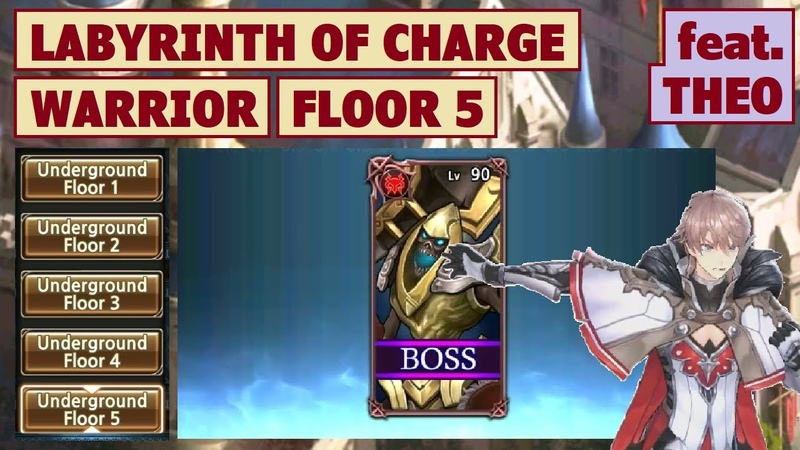 King's Raid - Labyrinth of Charge (Warrior) Floor 5 feat. Theo Brief Guide