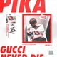 ПИКА/PIKA - GUCCI NEVER DIE