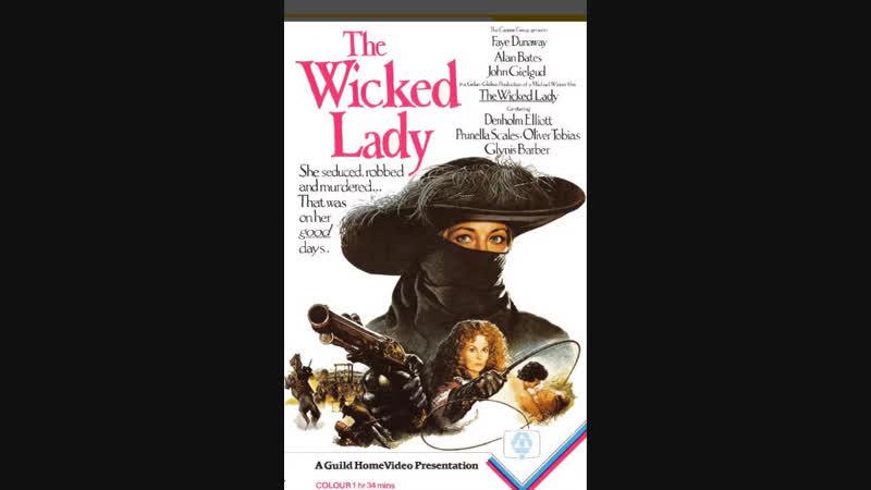 Злодейка / The Wicked Lady (1983) Михалёв,DVDRip 1080