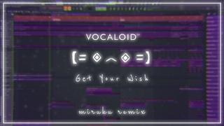 [Vocaloid Cover] Porter Robinson - Get Your Wish (Miruku Remix) | Fl Studio Playthrough