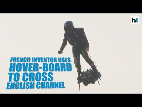 Stunning visuals: French inventor uses hover-board to cross English Channel