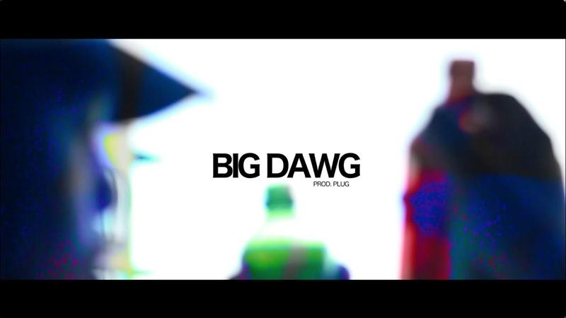WIFIGAWD - BIG DAWG (Prod.Plug)
