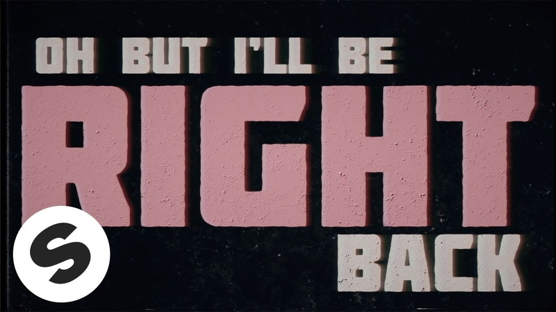 Nause Be Right Back feat WILHELM OFFICIAL LYRIC