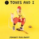 Обложка Johnny Run Away - Tones and I