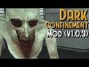 SCP Dark Confinement Mod (v1.0.3)