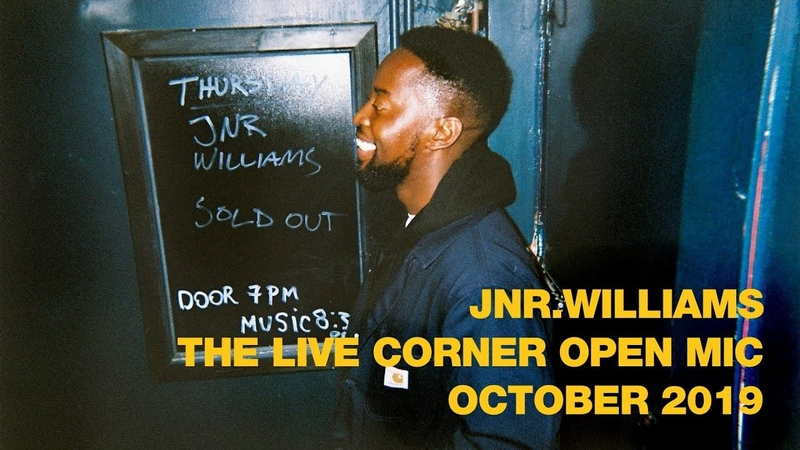 JNR WILLIAMS: The Live Corner Open Mic - October 2019 (Elli Ingram, Anais, Kid Anansi)