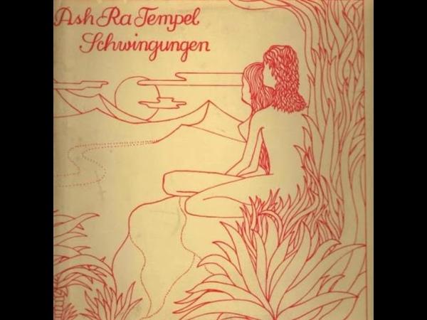 Ash Ra Tempel Schwingungen 1972 full album