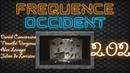 Fréquence Occident 2.02: Daniel Conversano, Timothé Vorgenss, Alex Levayer, Julien De Lorraine