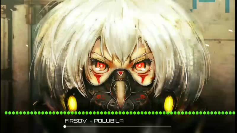 FIRSOV乡 - POLUBILA ( 1080 X 1906 60fps )